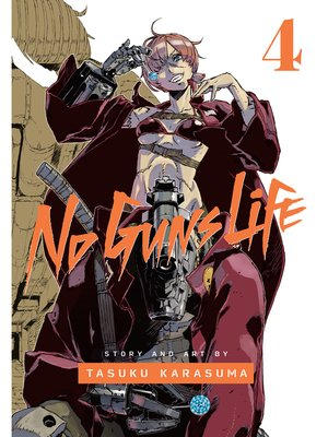 cover image of No Guns Life, Volume 4