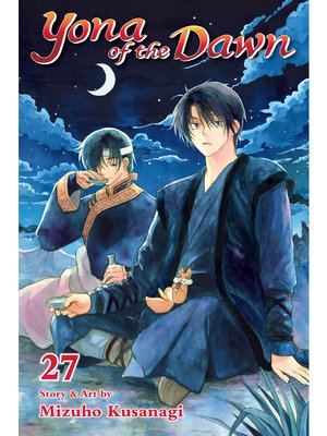 cover image of Yona of the Dawn, Volume 27