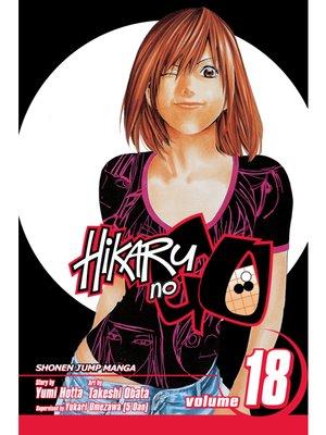 cover image of Hikaru no Go, Volume 18