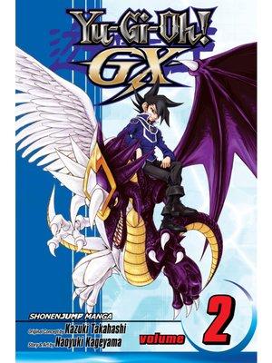 cover image of Yu-Gi-Oh! GX, Volume 2