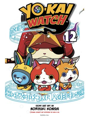 cover image of YO-KAI WATCH, Volume 12