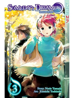 cover image of Someday's Dreamers: Spellbound, Volume 3