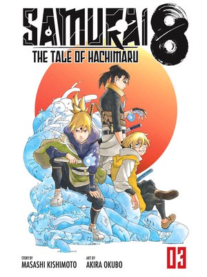 cover image of Samurai 8: The Tale of Hachimaru, Volume 3