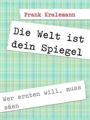 cover image of Die Welt ist dein Spiegel