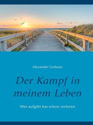 cover image of Der Kampf in meinem Leben