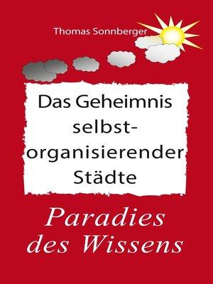 cover image of Das Geheimnis selbstorganisierender Städte