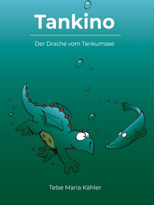 cover image of Der Drache vom Tankumsee