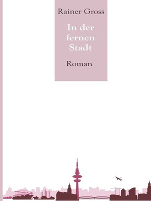 cover image of In der fernen Stadt