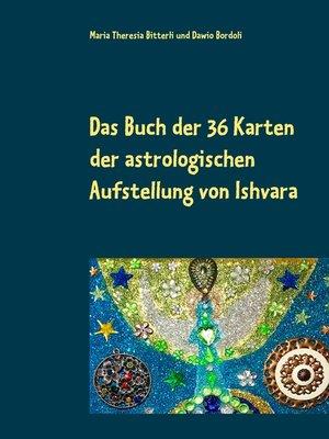 cover image of Das Buch der 36 Karten der astrologischen Aufstellung von Ishvara