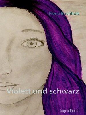 cover image of Violett und schwarz