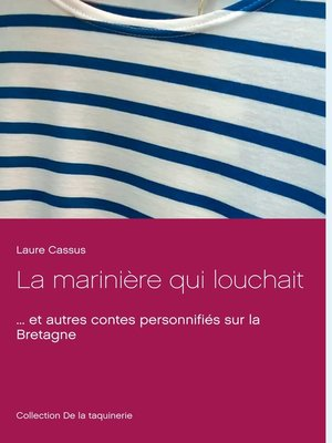 cover image of La marinière qui louchait