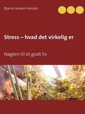 cover image of Stress – hvad det virkelig er