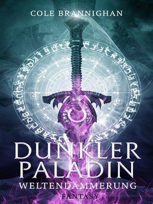 cover image of Dunkler Paladin
