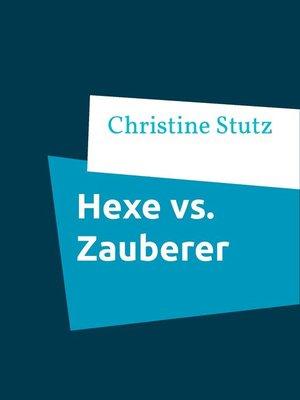 cover image of Hexe vs. Zauberer