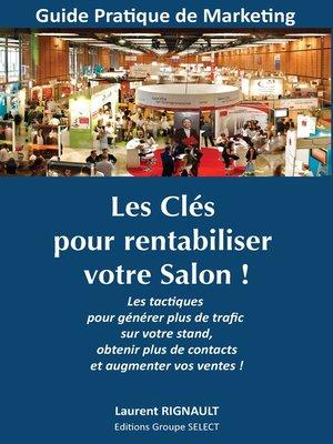 cover image of Les Clés pour rentabiliser votre Salon !