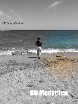 cover image of Bli Medveten