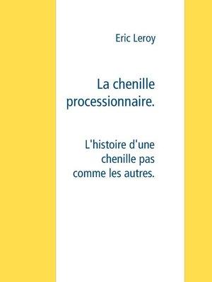 cover image of La chenille processionnaire
