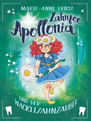 cover image of Zahnfee Apollonia und der Wackelzahnzauber