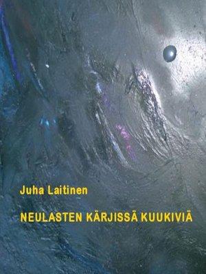 cover image of Neulasten kärjissä kuukiviä