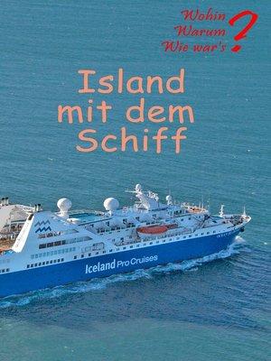 cover image of Island mit dem Schiff