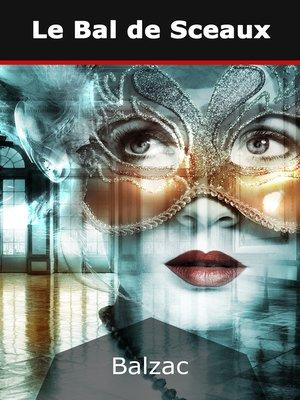 cover image of Le bal de Sceaux