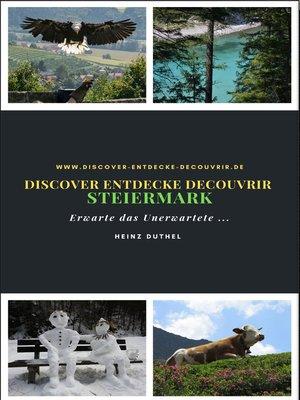 cover image of Discover Entdecke Decouvrir Steiermark