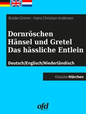 cover image of Dornröschen--Hänsel und Gretel--Das hässliche Entlein
