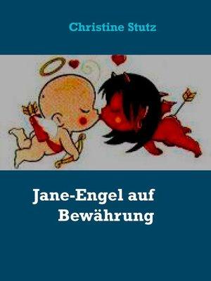 cover image of Jane-Engel auf Bewährung