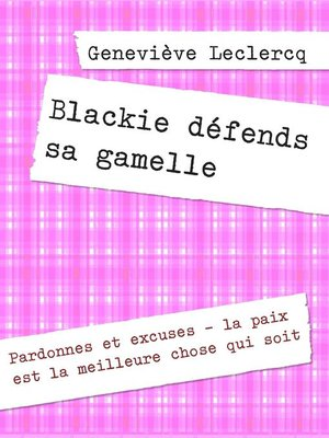 cover image of Blackie défends sa gamelle