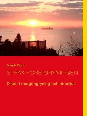 cover image of Strax före gryningen