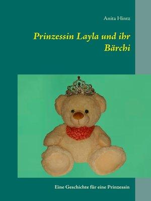 cover image of Prinzessin Layla und ihr Bärchi