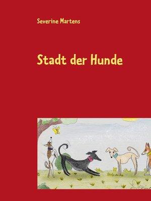 cover image of Stadt der Hunde