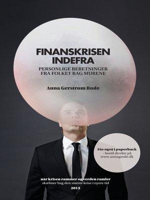 cover image of Finanskrisen--indefra