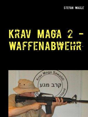 cover image of Krav Maga 2--Waffenabwehr