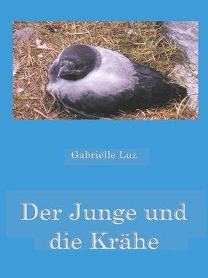cover image of Der Junge und die Krähe