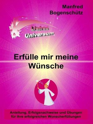 cover image of Erfülle mir meine Wünsche
