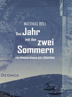 cover image of Das Jahr mit den zwei Sommern