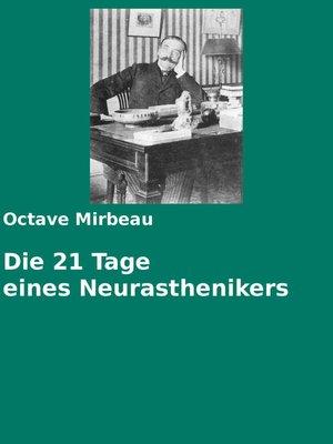cover image of Die 21 Tage eines Neurasthenikers