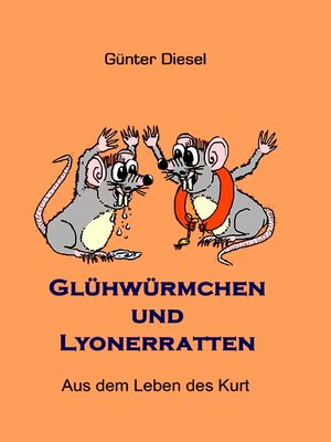 cover image of Glühwürmchen und Lyonerratten