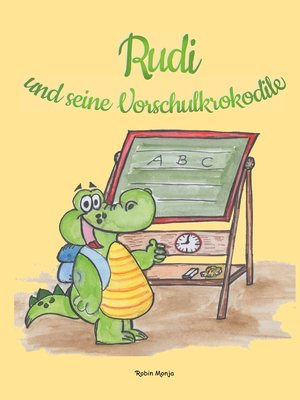 cover image of Rudi und seine Vorschulkrokodile