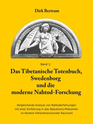 cover image of Das Tibetanische Totenbuch, Swedenborg und die moderne Nahtod-Forschung