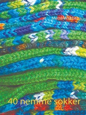 cover image of 40 nemme sokker