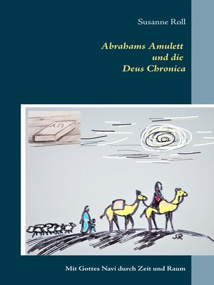 cover image of Abrahams Amulett und die Deus Chronica