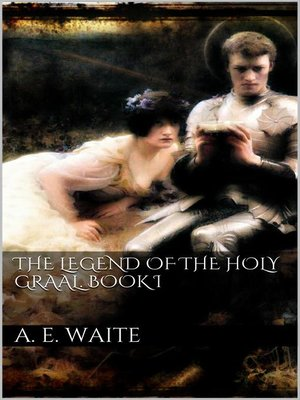 cover image of The Legend of the Holy Graal. Book I