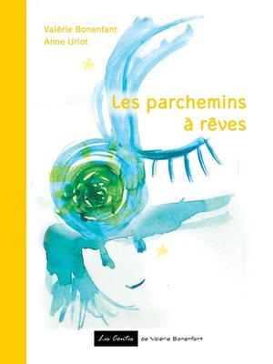 cover image of Les parchemins à rêves