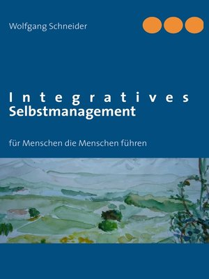 cover image of Integratives Selbstmanagement