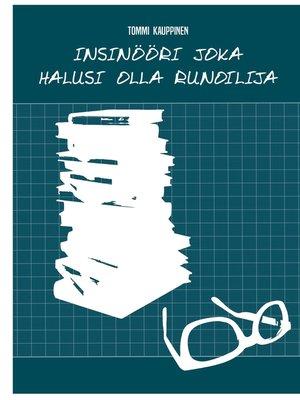 cover image of Insinööri joka halusi olla runoilija
