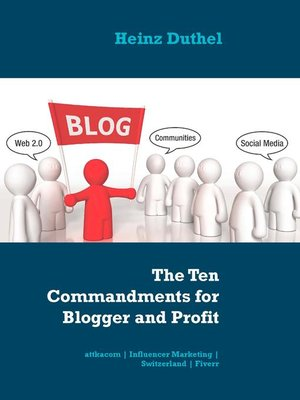 cover image of The Ten Commandments for Blogger and Profit
