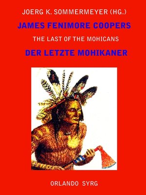 cover image of James Fenimore Coopers the Last of the Mohicans / Der letzte Mohikaner