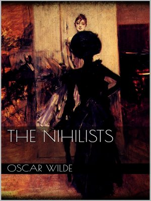 cover image of The Nihilists